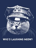Who's Laughing Meow T-Shirt