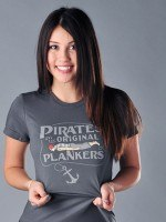 Pirates Are The Original Plankers T-Shirt