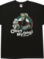Obey My Dog Mugatu T-Shirt