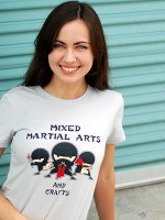 Mixed Martial Arts and Crafts T-Shirt