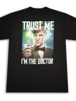 Dr. Who Trust Me I'm the Doctor T-Shirt