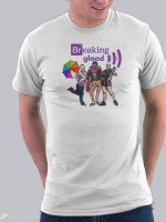 Breaking GLAAD T-Shirt