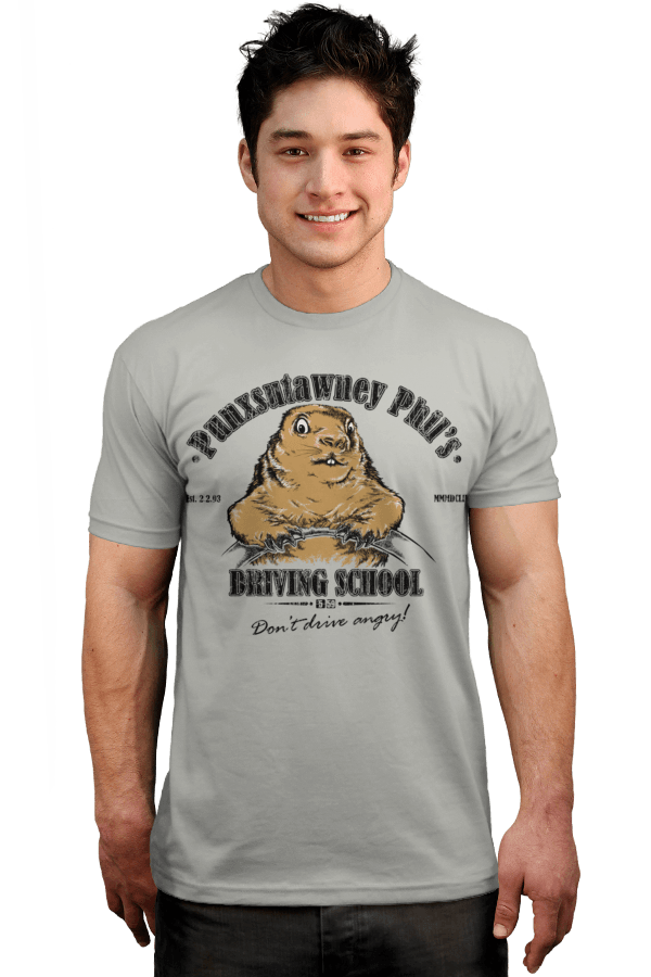Punxsutawney Phil s Driving School T-Shirt