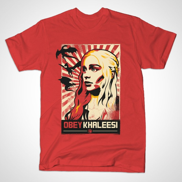 Obey khaleesi t shirt the shirt list Where can i buy game of thrones t shirts