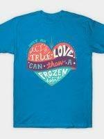 Act of True Love T-Shirt