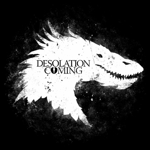 Desolation is Coming