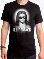 I'll Be Back Jesus T-Shirt
