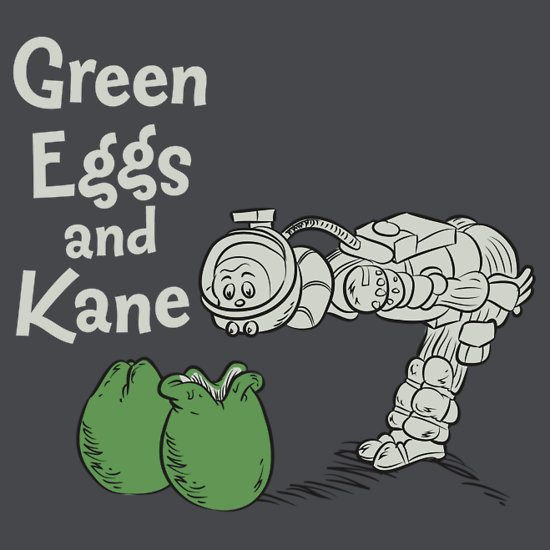 Green Eggs and Kane