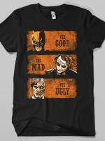 The Good, The Mad & The Ugly T-Shirt