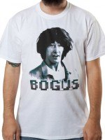 Bogus Bill and Teds T-Shirt