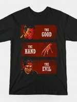 THE GOOD THE HAND AND THE EVIL T-Shirt