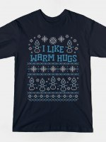 WARMEST GREETINGS T-Shirt