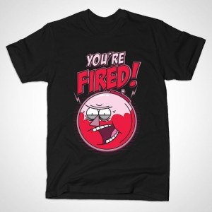 YOU'RE FIRED - BENSON