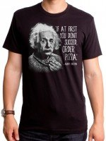 Order Pizza Einstein T-Shirt