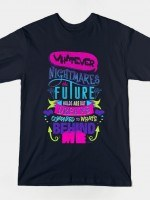 Nightmares The Future Holds T-Shirt