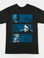 THE GOOD THE MAD AND THE UGLY (BLUE VERSION) T-Shirt