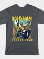 Mad Han: Bounty Road T-Shirt