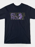 We're Home Typography T-Shirt