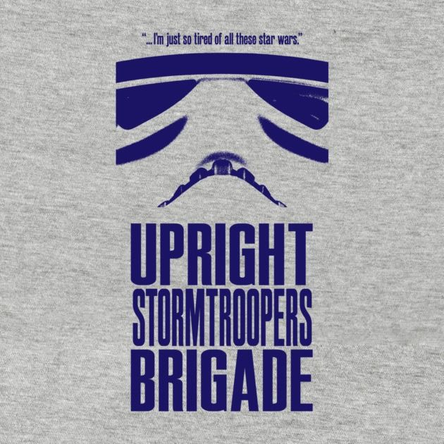 UPRIGHT STORMTROOPERS BRIGADE