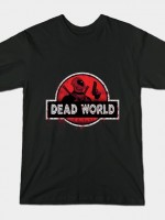 DEAD WORLD T-Shirt