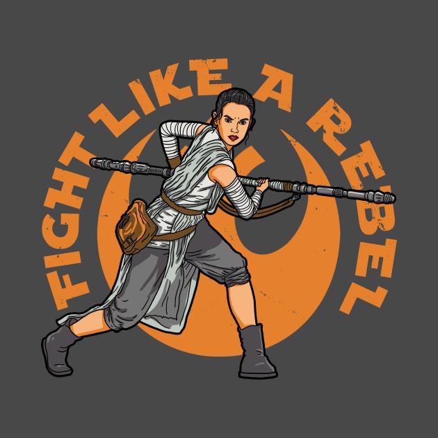 Fight like a Rebel