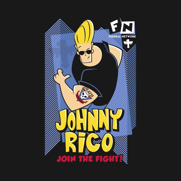 JOHNNY RICO - JOIN THE FIGHT!