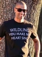 Wildling You Make My Heart Sing T-Shirt