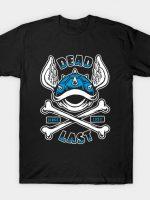 Dead Last T-Shirt