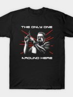 The Only One? T-Shirt