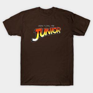 DON'T CALL ME JUNIOR
