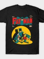 FAT MAN T-Shirt