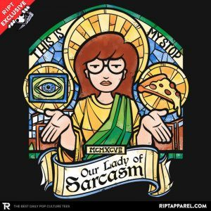 Our Lady of Sarcasm