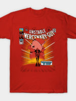 Unstable Mercenary Guy T-Shirt