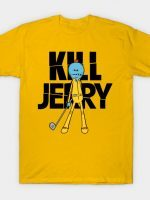 KILL JERRY T-Shirt