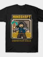 MINESHAFT - DWARF GOLD T-Shirt