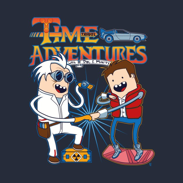 Time Adventures (with Doc & Marty)
