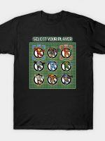 Select Your Player T-Shirt