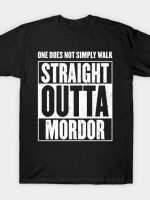 One Does Not Simply Walk Straight Outta Mordor T-Shirt