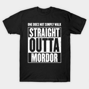 One Does Not Simply Walk Straight Outta Mordor