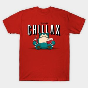 Chillax like a... T-Shirt