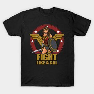Fight like a Gal T-Shirt