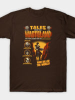 Tales from the Wasteland T-Shirt