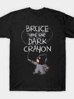 Dark crayon T-Shirt