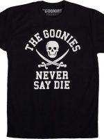 Never Say Die Goonies T-Shirt