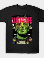 Lust4Life T-Shirt