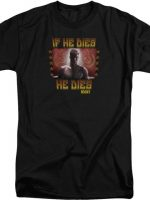 If He Dies He Dies Rocky T-Shirt