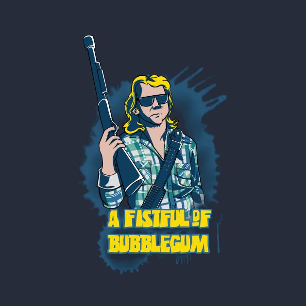 A Fistful of Bubblegum