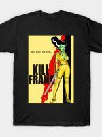 Kill Frank T-Shirt