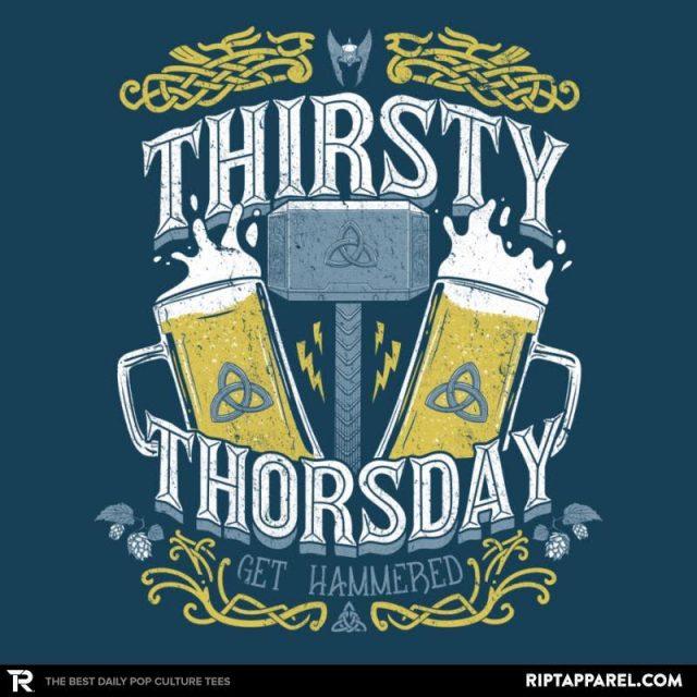 Thirsty Thorsday
