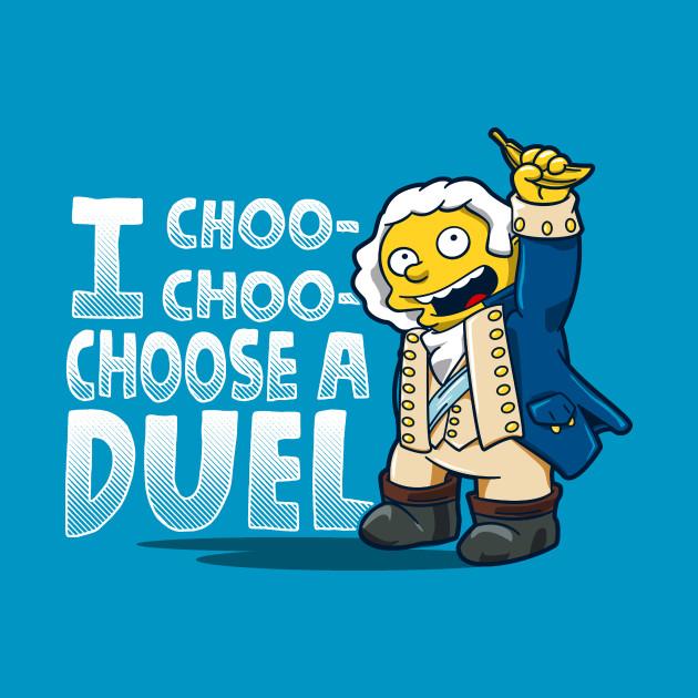 I Chose A Duel